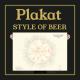 PLAKAT STYLE OF BEER 100X70CM